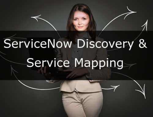 ServiceNow Discovery and Service Mapping Case Study