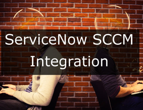 ServiceNow SCCM Integration Case Study