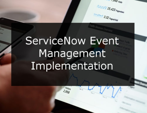 ServiceNow Event Management Implementation
