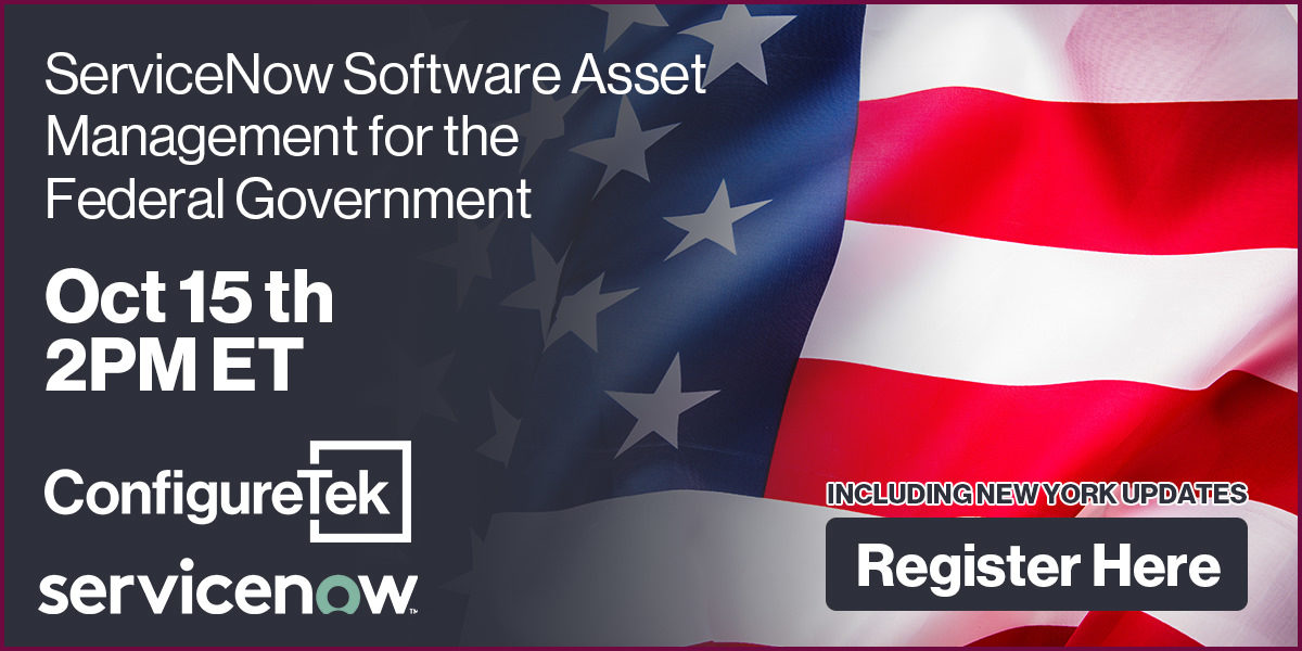 ServiceNow Software Asset Management for the Federal Government