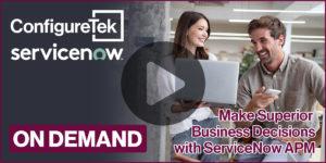 Make Superior Business Decisions with ServiceNow Application Portfolio Management (APM)
